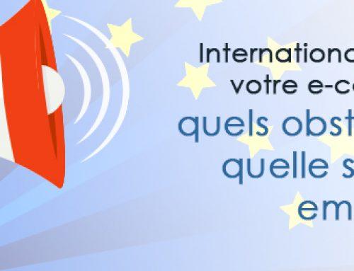 Internationalisation de votre e-commerce : quels obstacles et quelle stratégie employer ?