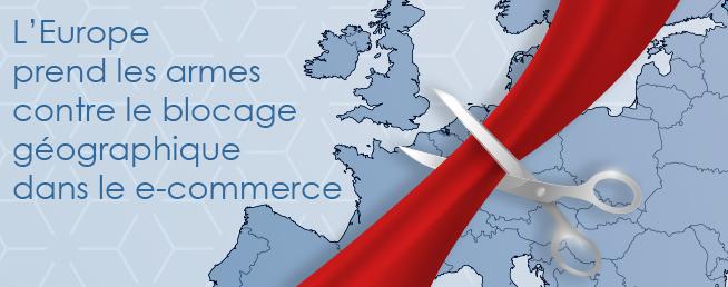Compta-e-commerce.com - L'Europe prend les armes contre le blocage géographique dans le e-commerce