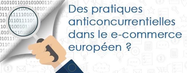 Compta-e-commerce.com - Des pratiques anticoncurrentielles dans le e-commerce européen ?