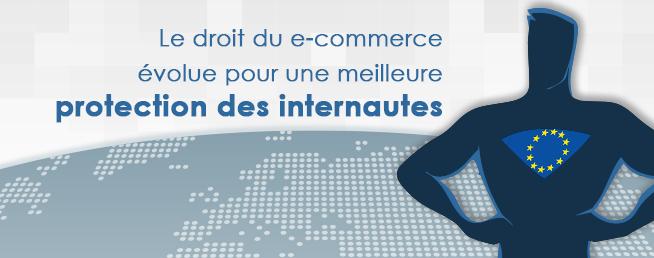 Compta-e-commerce.com - Le droit du e-commerce évolue pour une meilleure protection des internautes